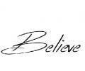 Spreuken / Poëzie tattoo voorbeeld Believe 2