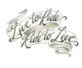 Motor / Biker tattoo voorbeeld Live to Ride, Ride to Live