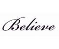 Spreuken / Poëzie tattoo voorbeeld Believe