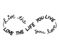 Oneindigheid tattoo voorbeeld Live the life you love, Love the life you live